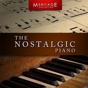 Meritage Piano: The Nostalgic Piano Songs