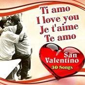 Ti Amo - I Love You - Je T'aime - Te Amo Songs
