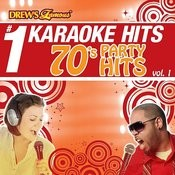 Drew's Famous # 1 Karaoke Hits: 70's Party Hits Vol. 1 Songs