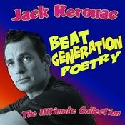 Beat Generation Poetry - The Ultimate Collection Songs