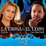 La Diosa Y El Leon Remix Vol 2 Songs
