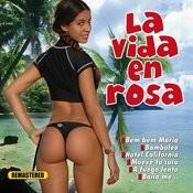 La Vida En Rosa Songs