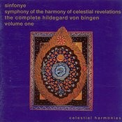 Symphony Of The Harmony Of Celestial Revelations: The Complete Hildegard Von Bingen, Vol. 1 Songs