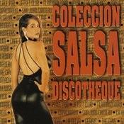 Coleccion Salsa Discotheque - Vol. 1 Songs