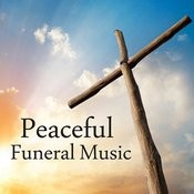 Funeral Music - Peaceful Funeral Music Songs