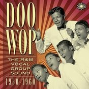 Doo Wop: The R&B Vocal Group Sound 1950 To 1960 Songs