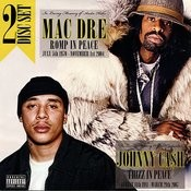 Mac Dre: Romp In Peace / Johnny Ca$h: Thizz In Peace Songs