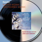 Handel: Water Music Suites; Music for the Royal Fireworks Songs