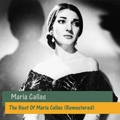 The Best Of Maria Callas (Remastered) Songs