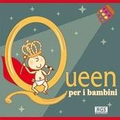 Queen Per I Bambini Songs