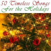50 Timeless Songs The Holidays Songs