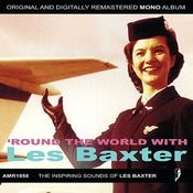 Round The World With Les Baxter Songs