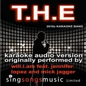 T.H.E (The Hardest Ever) (Originally Performed By Will.I.Am Feat. Jennifer Lopez And Mick Jagger) [Audio Karaoke Version] Songs