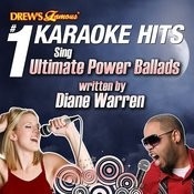 Drew's Famous #1 Karaoke Hits: Sing Ultimate Power Ballads Written By Diane Warren Songs