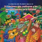 Clasicos De Puerto Rico, Vol. 4 Songs