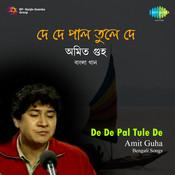 De De Pal Tule De - Amit Guha Songs