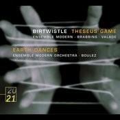 Birtwistle: Theseus Game; Earth Dances Songs