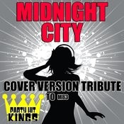 Midnight City (Cover Version Tribute To M83) Songs