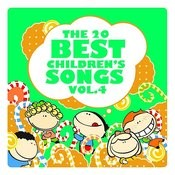 The 20 Best Children's Songs Vol. 4 Songs