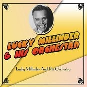 Lucky Millinder And His Orchestra Songs
