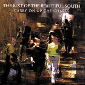 Carry On Up The Charts - The Best Of The Beautiful South Songs