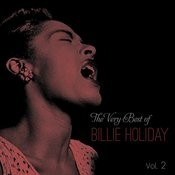 The Very Best Of Billie Holiday, Vol. 2 Songs