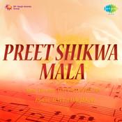 Preet Shikwa Mala Songs