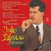 The Hits Of Julio Iglesias Pistas En Espanol Songs