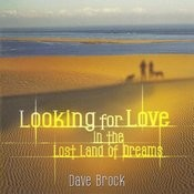 Looking For Love In The Lost Land Of Dreams Songs