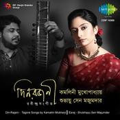 Din Rajani Kamalini Mukherji And Shubhayu Sen Majumder Songs