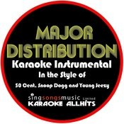 Major Distribution (In The Style Of 50 Cent, Snoop Dogg And Young Jeezy) [Karaoke Instrumental Version] - Single Songs