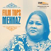 Film Tops Mehnaz Songs