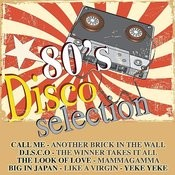 80's Disco Selection Songs