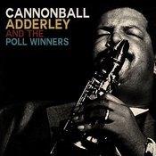Cannonball Adderley And The Poll-Winners Songs