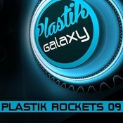 Plastik Rockets 09 Songs