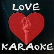 Love Karaoke Songs