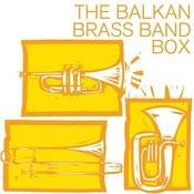 The Balkan Brass Band Box Songs