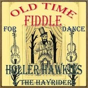 Old Time Fiddle For Dance Songs