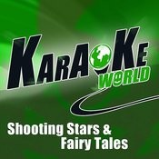 Shooting Stars & Fairy Tales (Originally Performed By Mrs. Greenbird)[Karaoke Version] Song