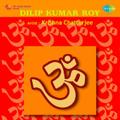 Dilip Kumar Roy Songs