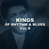 Kings Of Rhythm & Blues, Vol. 8 Songs