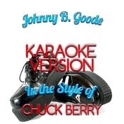 Johnny B. Goode (In The Style Of Chuck Berry) [Karaoke Version] - Single Songs