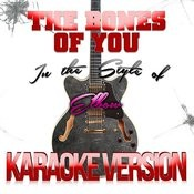 The Bones Of You (In The Style Of Elbow) [Karaoke Version] - Single Songs
