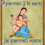 Jai Parvati Mata - Parvatiji Ki Aarti Songs