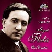 Miguel Fleta: Obra Completa, Vol. 2 (1924/26) Songs
