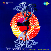 Songs Of Rabindranath Dwijen Mukherjee Songs