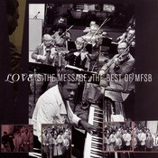 The Best Of MFSB:  Love Is The Message Songs
