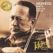 The Heifetz Collection; Volume 17; Bach:  Sonatas & Partitas Songs
