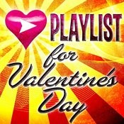 Playlist For Valentine's Day Songs