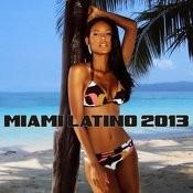 Miami Latino 2013 Songs
